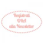 Registrati ora alla newsletter