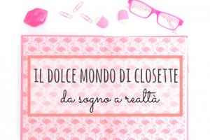 il dolce mondo di closette